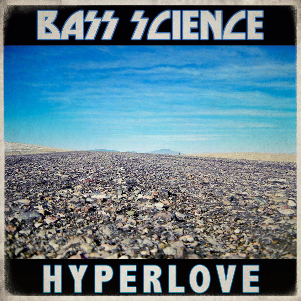 Bass Science - Hyperlove